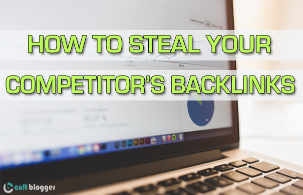 how to steal competitor's backlinks