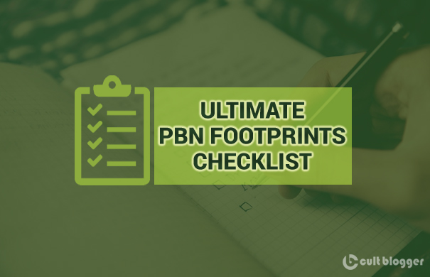 30+ Ultimate PBN Footprints Checklist for Beginners in 2018