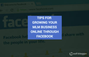 tips for growing your mlm business online