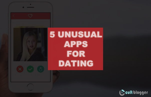 UNUSUAL APPS FOR DATING