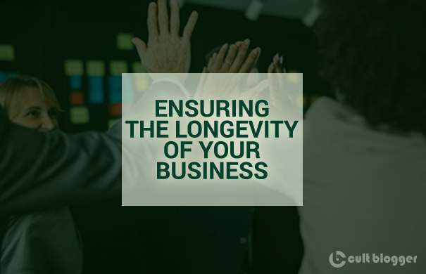 ensuring the longevity of your business
